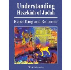 Understanding Hezekiah of Judah