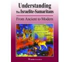 Understanding the Israelite-Samaritans