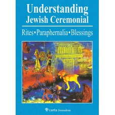 Understanding Jewish Ceremonial